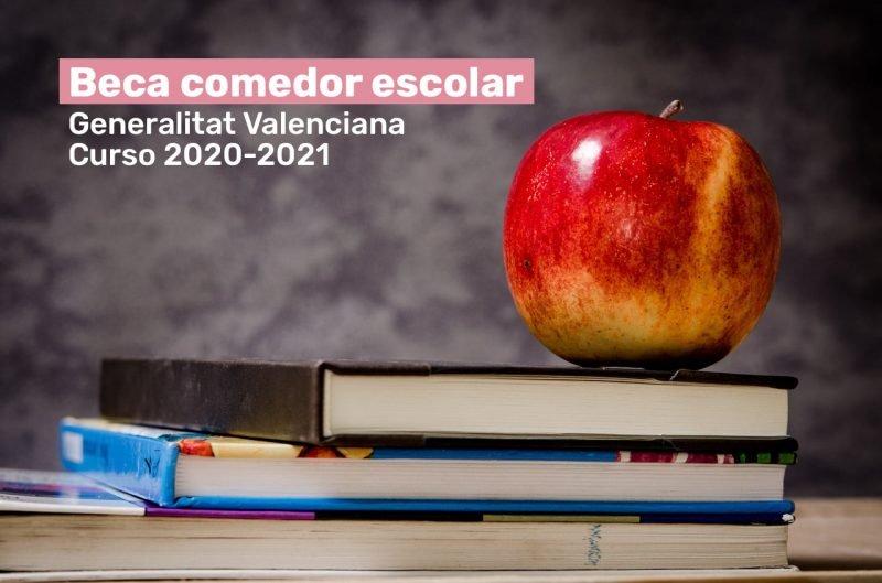 Beca Comedor Escolar Generalitat Valenciana 2020 2021